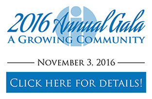2016 Annual Gala: A Growing Community - click here for details
